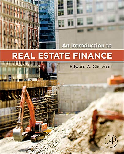 9780123786265: An Introduction to Real Estate Finance