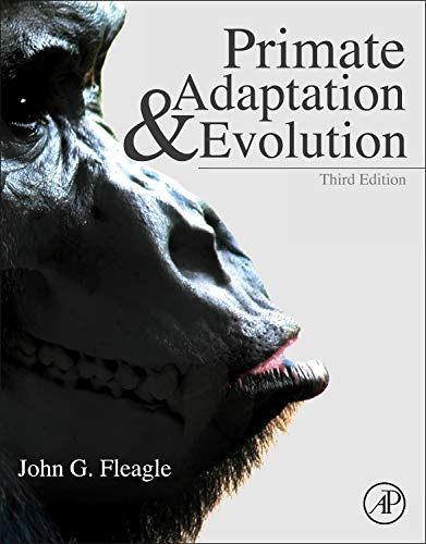 9780123786326: Primate Adaptation and Evolution, Third Edition