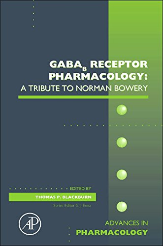 9780123786470: GABAb Receptor Pharmacology: A Tribute to Norman Bowery, Volume 58 (Advances in Pharmacology)