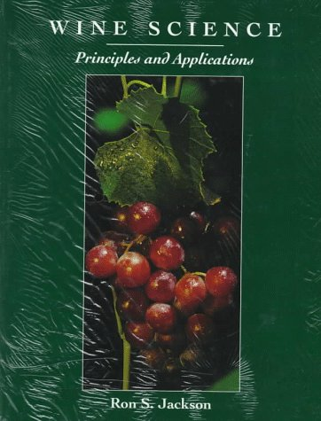 9780123790606: Wine Science: Principles and Applications (Food Science and Technology)