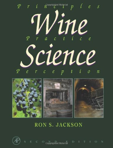 9780123790620: Wine Science, Second Edition: Principles, Practice, Perception (Food Science and Technology)