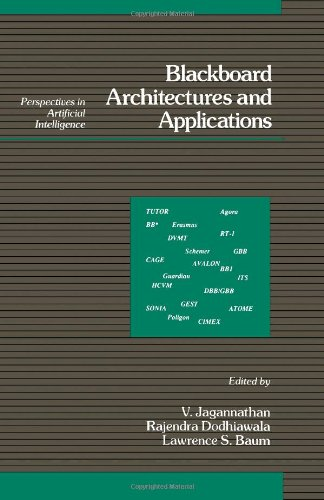Blackboard Architectures and Applications (Perspectives in Artificial: Jagannathan, V., Dodhiawala,