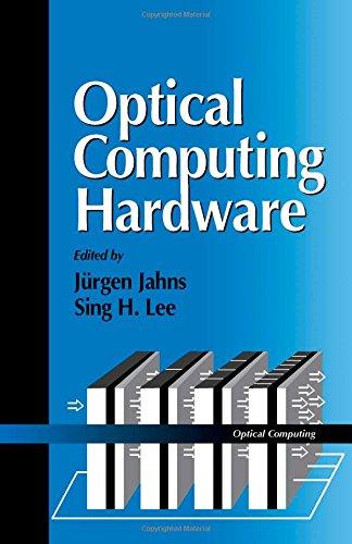9780123799951: Optical Computing Hardware