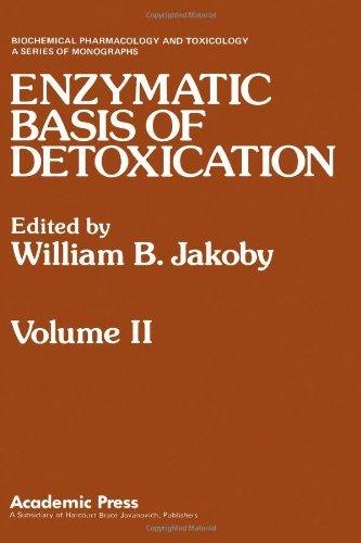 9780123800022: Enzymatic Basis of Detoxication, Vol. 2 (Biochemical Pharmacology and Toxicology)