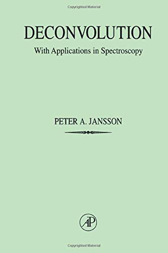 9780123802217: Deconvolution: With Applications in Spectroscopy