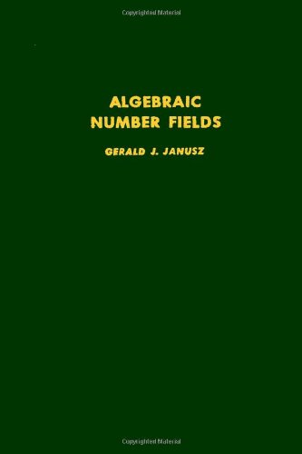 9780123802507: Algebraic number fields, Volume 55 (Pure and Applied Mathematics)