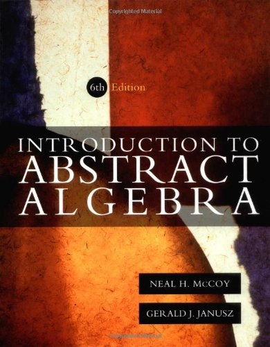 9780123803924: Introduction to Abstract Algebra, Sixth Edition