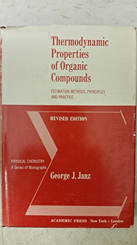 9780123804518: Thermodynamic Properties of Organic Compounds
