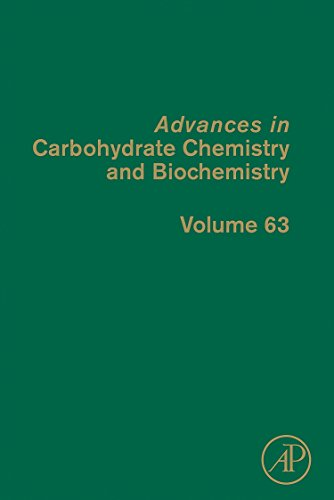 9780123808561: Advances in Carbohydrate Chemistry and Biochemistry, Volume 63