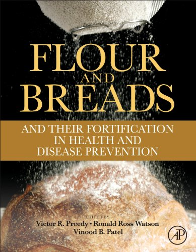 9780123808868: Flour and Breads and Their Fortification in Health and Disease Prevention
