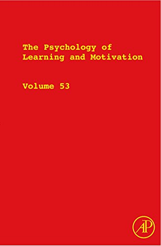 9780123809063: The Psychology of Learning and Motivation, Volume 53: Advances in Research and Theory (Psychology of Learning & Motivation)