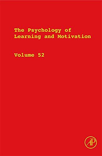 9780123809087: The Psychology of Learning and Motivation, Volume 52 (Psychology of Learning & Motivation)