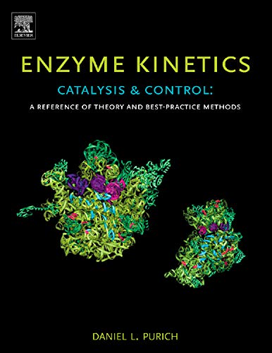 9780123809247: Enzyme Kinetics: Catalysis & Control,