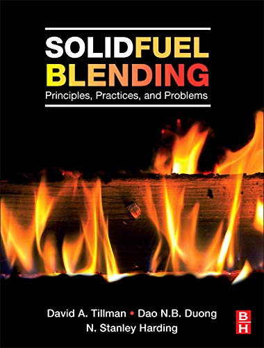 9780123809322: Solid Fuel Blending: Principles, Practices, and Problems