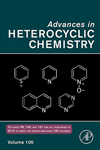 9780123809360: Advances in Heterocyclic Chemistry, Volume 100