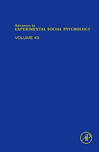 9780123809469: Advances in Experimental Social Psychology, Volume 43