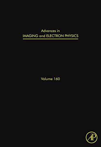9780123810175: Advances in Imaging and Electron Physics: Volume 160: Optics of Charged Particle Analyzers (Advances in Imaging & Electron Physics)