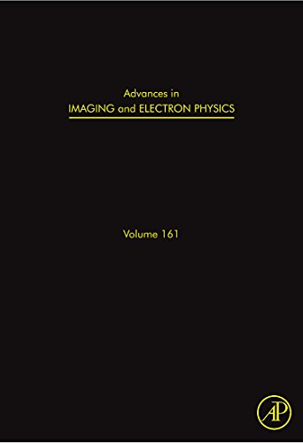 9780123813183: Advances in Imaging and Electron Physics, Volume 161: Optics of Charged Particle Analyzers