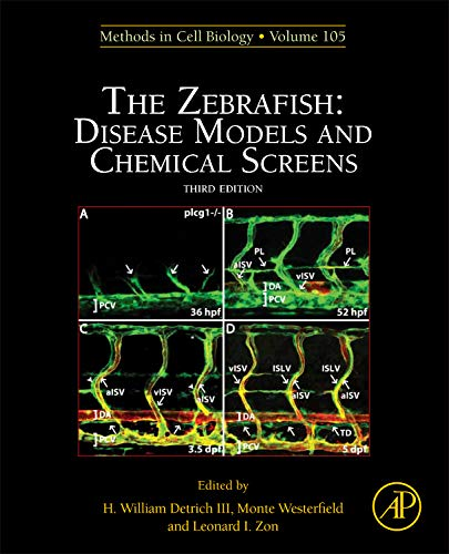 9780123813206: The Zebrafish: Disease Models and Chemical Screens, Volume 105, Third Edition (Methods in Cell Biology)