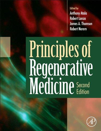 9780123814227: Principles of Regenerative Medicine, Second Edition