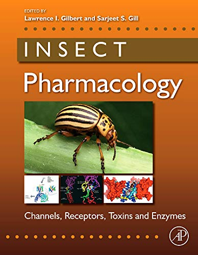 9780123814470: Insect Pharmacology: Channels, Receptors, Toxins and Enzymes
