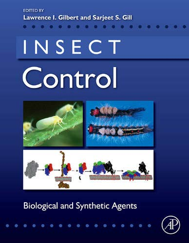 9780123814494: Insect Control: Biological and Synthetic Agents