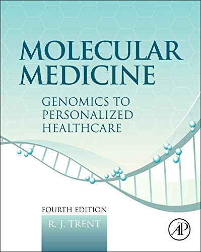 Molecular Medicine Genomics to Personalized Healthcare by: R. J. Trent