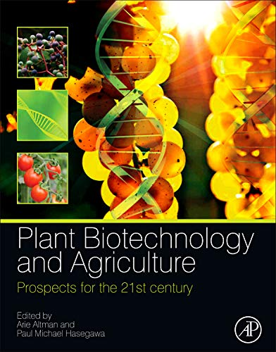 9780123814661: Plant Biotechnology and Agriculture: Prospects for the 21st Century