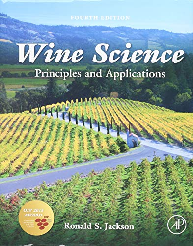 Wine Science: Principles and Applications (Food Science and Technology): Ronald S. Jackson