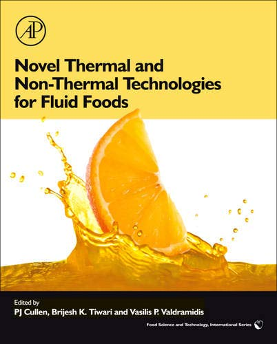 9780123814708: Novel Thermal and Non-Thermal Technologies for Fluid Foods (Food Science & Technology International (Hardcover Academic))