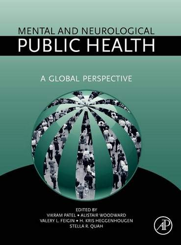 9780123815262: Mental and Neurological Public Health: A Global Perspective