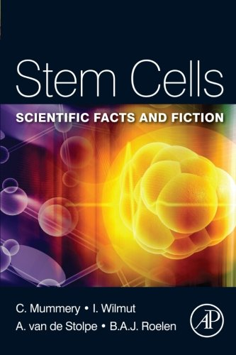 9780123815354: Stem Cells: Scientific Facts and Fiction