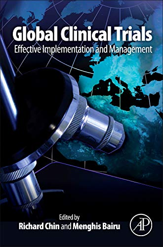 9780123815378: Global Clinical Trials: Effective Implementation and Management