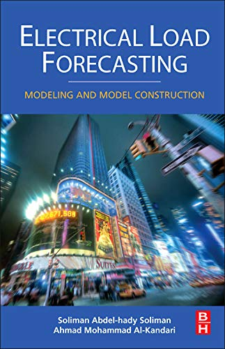 9780123815439: Electrical Load Forecasting: Modeling and Model Construction