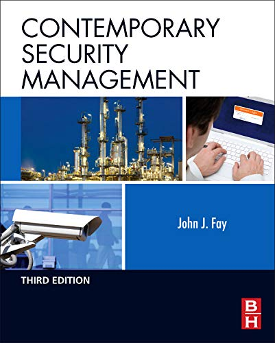 Contemporary Security Management: John Fay
