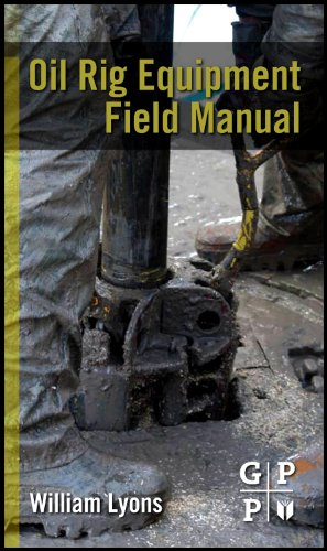 9780123819543: Oil Rig Equipment Field Manual