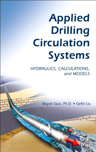 9780123819574: Applied Drilling Circulation Systems: Hydraulics, Calculations and Models