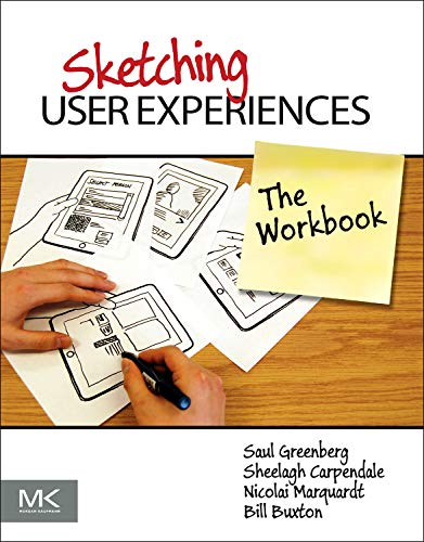 9780123819598: Sketching User Experiences: The Workbook
