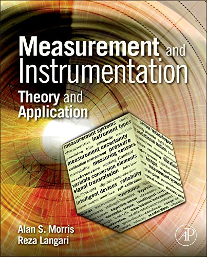Measurement and Instrumentation: Theory and Application: Morris, Alan S;