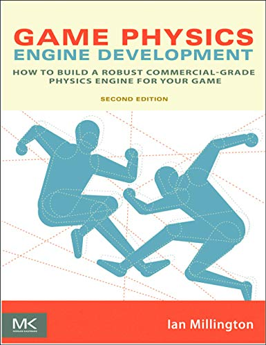 9780123819765: Game Physics Engine Development: How to Build a Robust Commercial-Grade Physics Engine for your Game