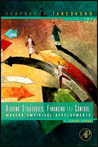 9780123819826: Bidding Strategies, Financing and Control: Modern Empirical Developments (Corporate Takeovers)