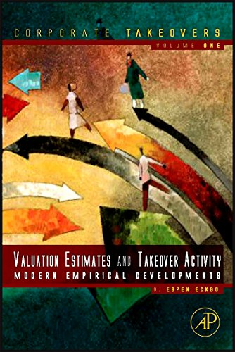 9780123819833: Corporate Takeovers Modern Empirical Developments: Takeover Activity, Valuation Estimates, and Sources of Merger Gains: 1