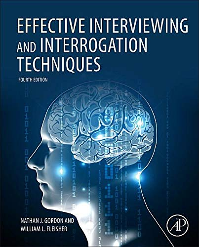 9780123819864: Effective Interviewing and Interrogation Techniques, Third Edition