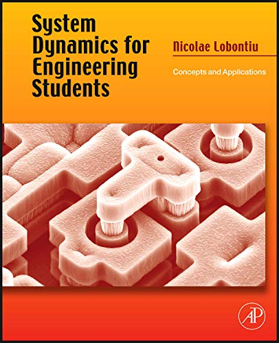 9780123819901: System Dynamics for Engineering Students w/Online Testing: Concepts and Applications