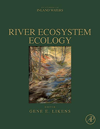 9780123819987: River Ecosystem Ecology: A Global Perspective