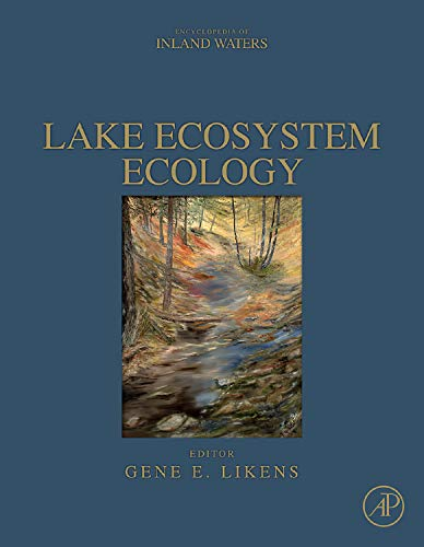 9780123820020: Lake Ecosystem Ecology: A Global Perspective