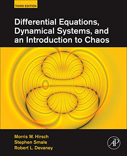 9780123820105: Differential Equations, Dynamical Systems, and an Introduction to Chaos, Third Edition