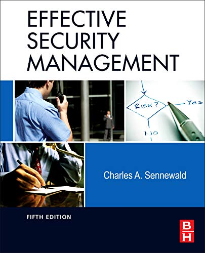 9780123820129: Effective Security Management