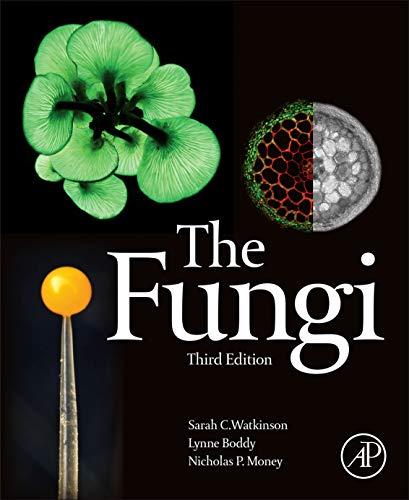 9780123820341: The Fungi, Third Edition