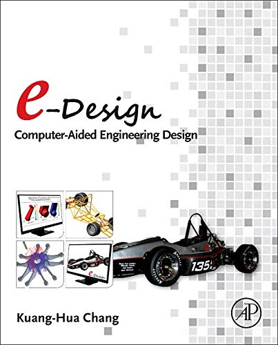 9780123820389: E-Design: Computer-Aided Engineering Design